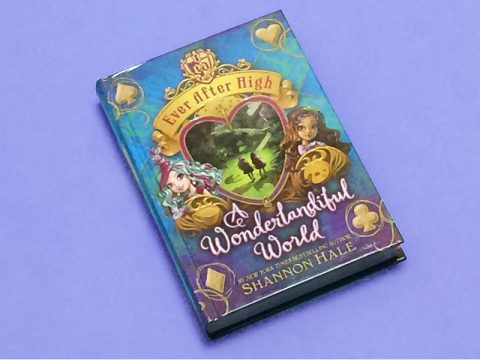ever-after-high-a-wonderlandiful-world-book